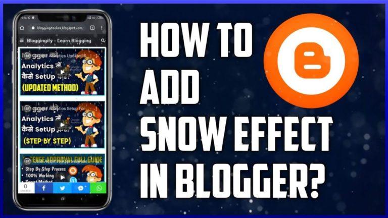 add snow effect in blogger or wordpress