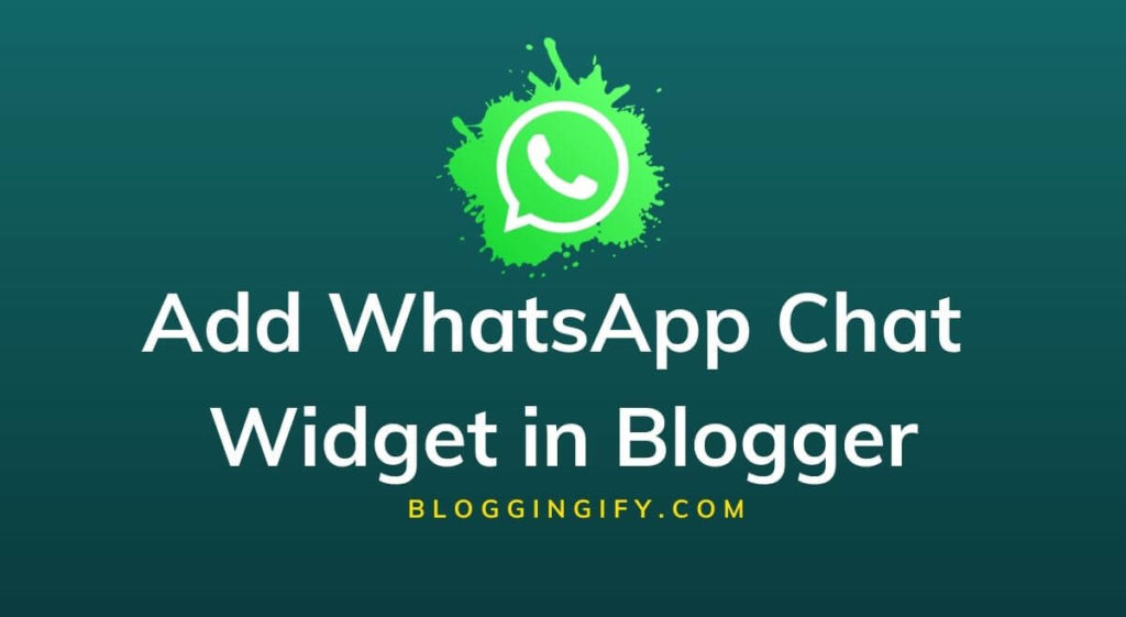 how-to-add-whatsapp-chat-widget-in-blogger