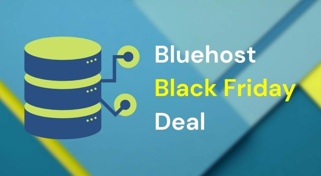 Bluehost Black Friday Deal